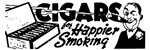CIGARS  ... For Happier Smoking T-shirts & Gifts.