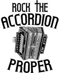 Rock the Accordion Proper