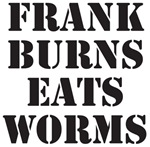 Frank Burns Eats Worms