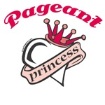 Pageant Princess T-shirts and Pageant Gifts