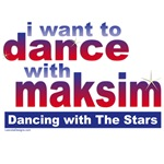 I want to Dance with Maksim Merchandise