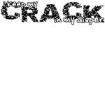 I keep my crack in my diaper