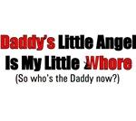 Daddy's little angel my little whore