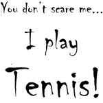 YDSM I play Tennis!