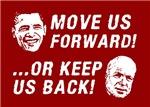 Move Us Forward Or Keep Us Back