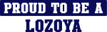 Proud to be Lozoya