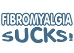 Fibromyalgia Sucks!
