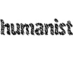 More Humanist Stuff