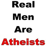 Real Men Are Atheists