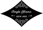 Single Moms Kick Ass