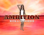 Ambition with a Conscience
