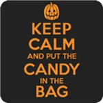 Keep Calm and Put the Candy in the Bag Shirts