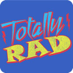 Totally Rad T-Shirt