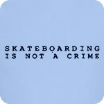 Skateboarding is Not a Crime T-Shirt