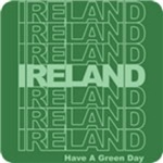 Ireland Have a Green Day T-Shirt