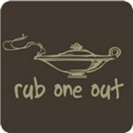 Rub One Out T Shirt