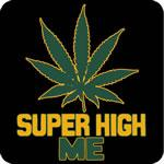 Super High Me T-Shirt