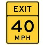 Exit 40 MPH Sign