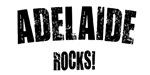Adelaide Rocks!