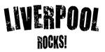 Liverpool Rocks!