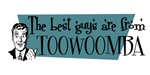 Best guys are from  Toowoomba