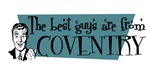 Best guys are from  Coventry