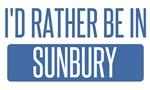 I'd rather be in Sunbury
