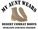 My Aunt wears Desert Combat Boots OEF