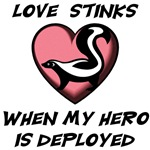 Love stinks when my hero is deployed