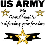 Army - My Granddaughter is defending your freedom