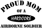 Proud Mom of a Hardcore Airborne Soldier