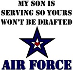 My Son is serving so yours won't be drafted - USAF