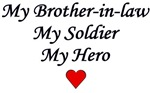 My Brother-in-law My Soldier My Hero