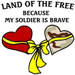 Land of the Free because my Soldier is Brave