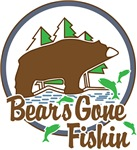 Bears Gone Fishn'
