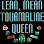 Tourmaline Queen