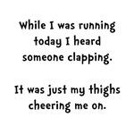 Running Thigh Cheer