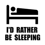Rather Be Sleeping