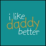 I Like Daddy Better - Orange & Blue