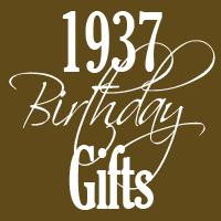 1937 Gifts