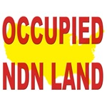 Occupied NDN Land