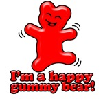 I'm a Happy Gummy Bear!