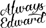 Always Edward