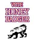 Vote Honey Badger