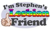 I'm Stephen's Lesbian Friend