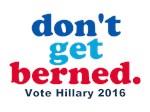 Don't Get Berned