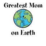 Greatest Mom on Earth