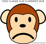 You Make My Monkey Sad