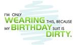 Birthday Suit Dirty