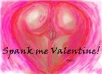 Spank me Valentine!
